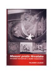 mladen lojkic - masoni protiv hrvatske (2010).pdf