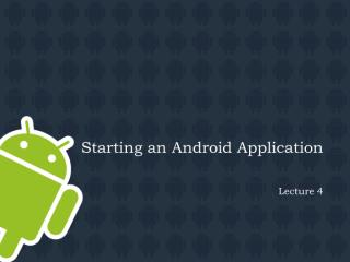 Lecture07_Starting an android apps project.pdf