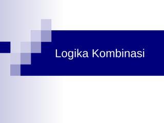 06_logika_kombinasi.ppt
