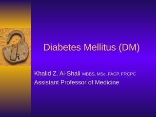 Diabetes Mellitus (DM).ppt