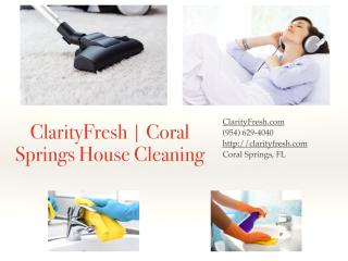 ClarityFresh___Coral_Springs_House_Cleaning.pdf