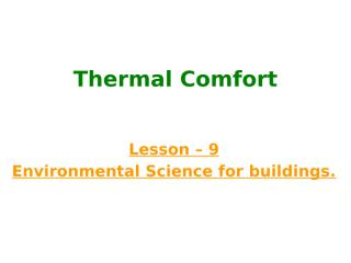 Thermal Comfort lesson 9.pptx